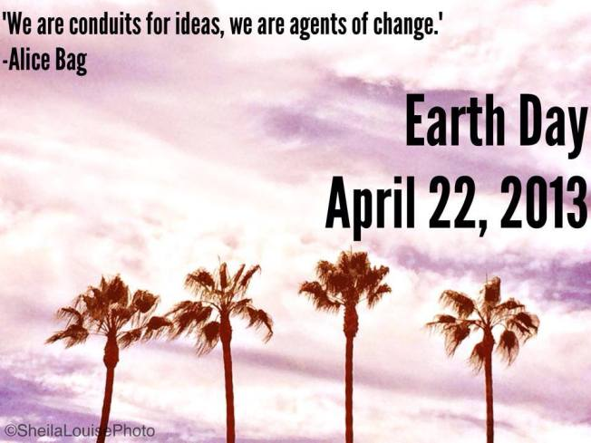 """We are conduits for ideas, we are agents of change."" Alice Bag www.alicebag.com #earthday"